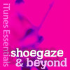 Shoegaze & Beyond