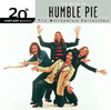 20th Century Masters - The Millennium Collection: The Best of Humble Pie (Remastered), Humble Pie