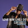 Love Him Like I Do - Single, Deitrick Haddon
