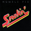 Smokin', Humble Pie
